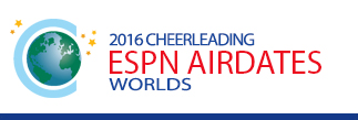CHEER WORLDS ESPN AIRDATES